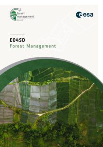 Earth Observation for Sustainable Development (EO4SD) – Forest Management